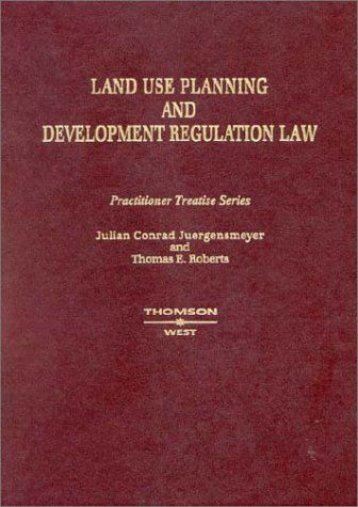 Download Ebook Land Use Planning And Development Regulation Law -  Unlimed acces book - By Julian C. Juergensmeyer