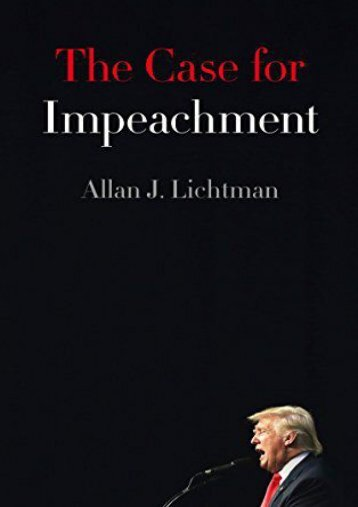 Full Download The Case for Impeachment -  Best book - By Allan J. Lichtman