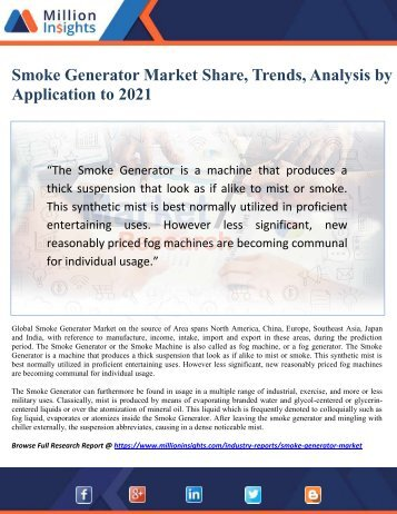 Smoke Generator Market Share, Trends, Analysis by Application to 2021