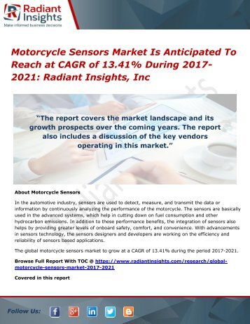 Motorcycle Sensors Market Is Anticipated To Reach at CAGR of 13.41% During 2017-2021 Radiant Insights, Inc