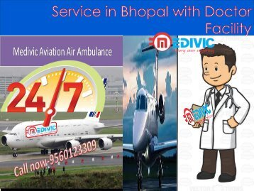 Medivic Aviation Air Ambulance Service in Bhopal with Doctor  Facility