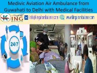 Medivic Aviation Air Ambulance from Guwahati to Delhiat Low Rate with Doctors Facilities