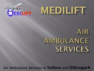 Get an Emergency Air Ambulance Service in Vellore by Medilift