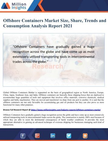 Offshore Containers Market Size, Share, Trends and Consumption Analysis Report 2021