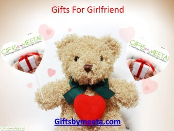 Online Gifts for Girlfriend from Giftsbymeeta