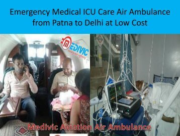 Medivic Aviation Air Ambulance Service in Delhi at Low Price