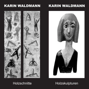 Ausstellung Karin Waldmann - Waldmohr
