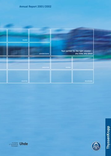 Annual report 2001/2002 - Uhde GmbH