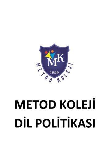 Metod Koleji Dil Politikası
