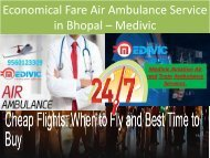Economical Fare Air Ambulance Service in Bhopal – Medivic