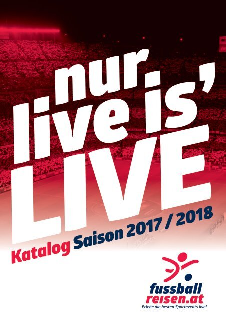 fussballreisen.at Reisekatalog Saison 2017/2018