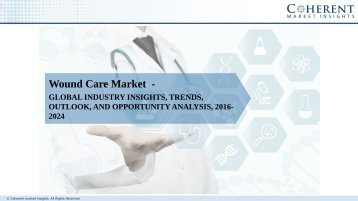 Wound Care Market - Global Industry Insights, Trends, Size, Share, Outlook, and Analysis, 2017 - 2025