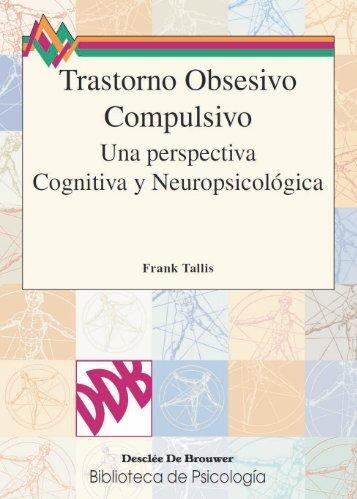 246823343-Trastorno-Obsesivo-Compulsivo-Una-Perspectiva-Cognitiva-y-Neuropsicologica-Franck-Tallis