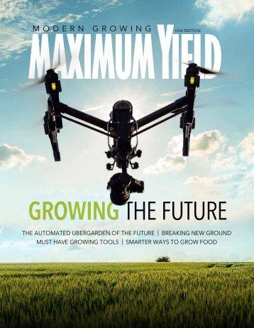 Maximum Yield Modern Growing | USA Edition | January 2017