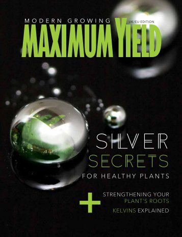 Maximum Yield Modern Growing | UK/EU Edition | January/February 2017