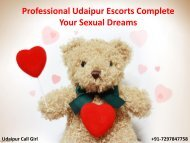 Professional Udaipur Escorts Complete Your Sexual Dreams