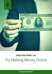 Investing Money 101: Try Making Money Online