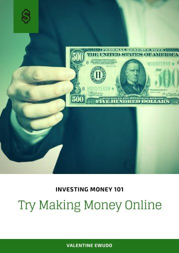 Investing Money 101: Try Making Money Online