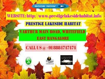 Prestige Lakeside Habitat Bangalore East