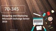 Examgood 70-345 Microsoft Exchange Server 2016 real exam