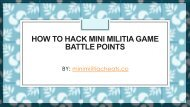 How to Hack Mini Militia Game Battle Points