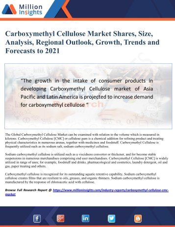 Carboxymethyl Cellulose Market Size, Industry Analysis Report, Competitive Market Share & Forecast To 2021