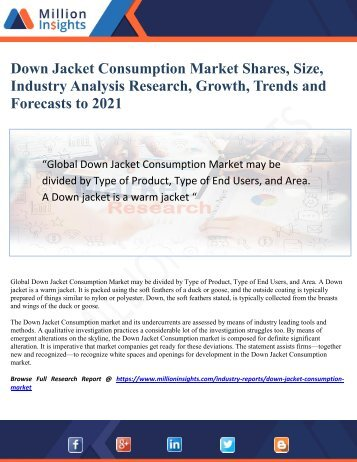 Down Jacket Consumption Market Size, Industry Analysis Report, Competitive Market Share & Forecast To 2021