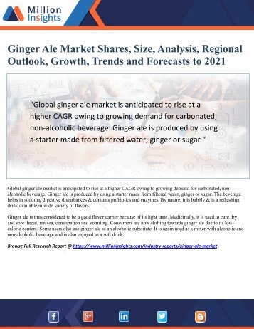 Ginger Ale Market Driver, Trends, Applications and Business Strategy Forecast 2021