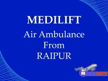 Air Ambulance from Raipu