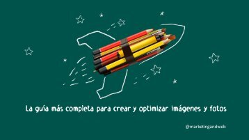 Guia-para-crear-y-optimizar-imagenes-y-fotos-final