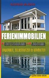 Ferienimmobilien in Deutschland & im Ausland: Erwerben, Selbstnutzen & Vermieten (http://amzn.to/2i2pwHi)