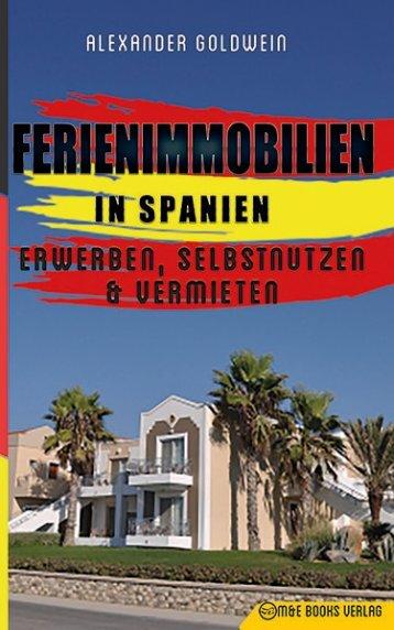 Ferienimmobilien in Spanien: Erwerben, Selbstnutzen & Vermieten (http://amzn.to/2wqBhgd)