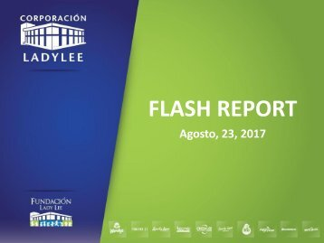 Flash Report  23 de Agosto 2017