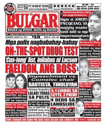 AUGUST 24, 2017 BULGAR: BOSES NG PINOY, MATA NG BAYAN