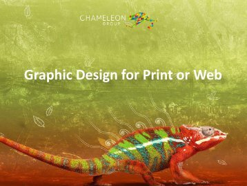 Graphic Design for Print or Web - Chameleon Print Group