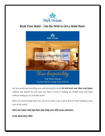 Book Your Hotel - Use the Web to Get a Hotel Now!