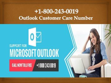 +1-800-243-0019 Outlook Customer Care Number