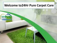 Welcome to24Hr Pure Carpet Care