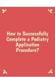 How to Successfully Complete a Podiatry Application Procedure?