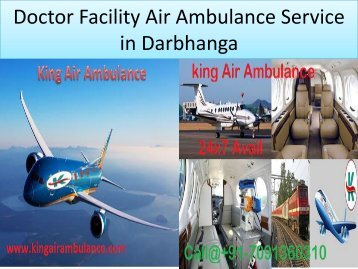 Doctor Facility Air Ambulance Service in Darbhanga-King Air Ambulance