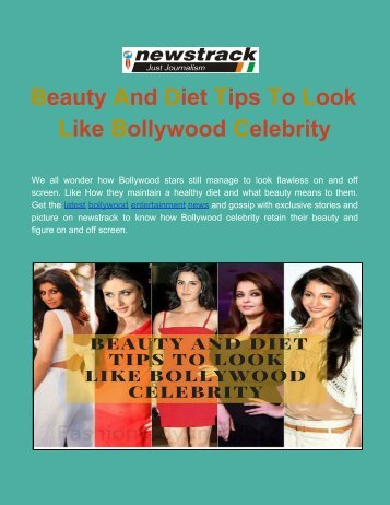 Beauty And Diet Tips To Look Like Bollywood Celebrity