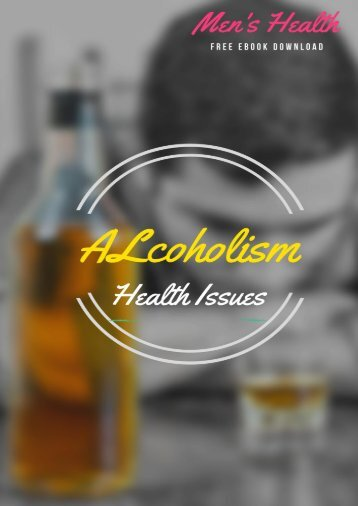 Alcoholism Health Issues Free Ebook