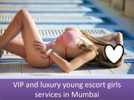 VIP and luxury young escort girls services in Mumbai