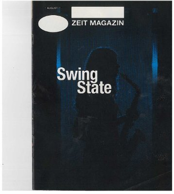 ZEIT MAGAZIN 32-2017 Swing State - Wie die Jugend in Deutschland den Jazz Neu entdeckt