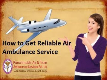 ICU Medical Care by Air Ambulance Service from Patna to Delhi at Low-Cost