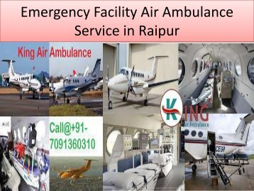 Emergency Facility Air Ambulance Service in Raipur-King Air Ambulance