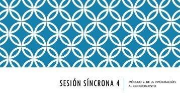 Sesión síncrona 4