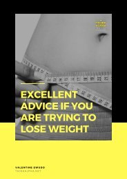 Excellent Advice If You Are Trying To Lose Weight
