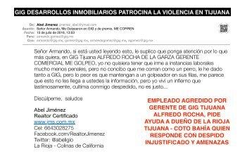 CORREO a Armando GOMEZ DE GIG DESARROLLOS - SE LE NOTIFICAN LOS HECHOS DE VIOLENCIA EN LOS QUE PARTICIPA EL DIRECTOR DE LA UNIDAD DE NEGOCIOS DE TIJUANA Y MAZACLAN Y EL GERENTE DE LA RIOJA RESIDENCIAL TIJUANA EN MOBBING Y VILENCIA CONTRA EMPLEADO