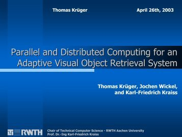 Parallel and Distributed Computing for an Adaptive Visual Object ...